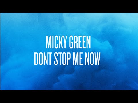 Micky Green – Don't Stop Me Now (Queen's Cover)
